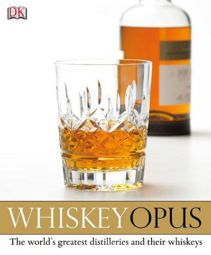 Dominic Roskrow's Whisky Opus