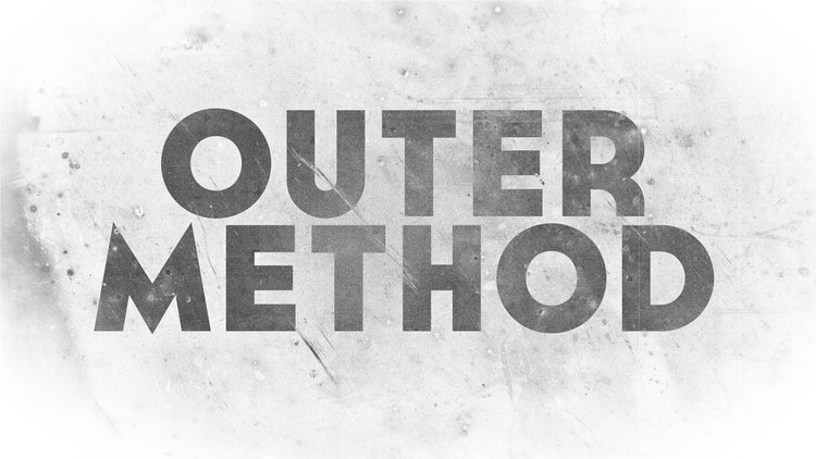 OUTER METHOD