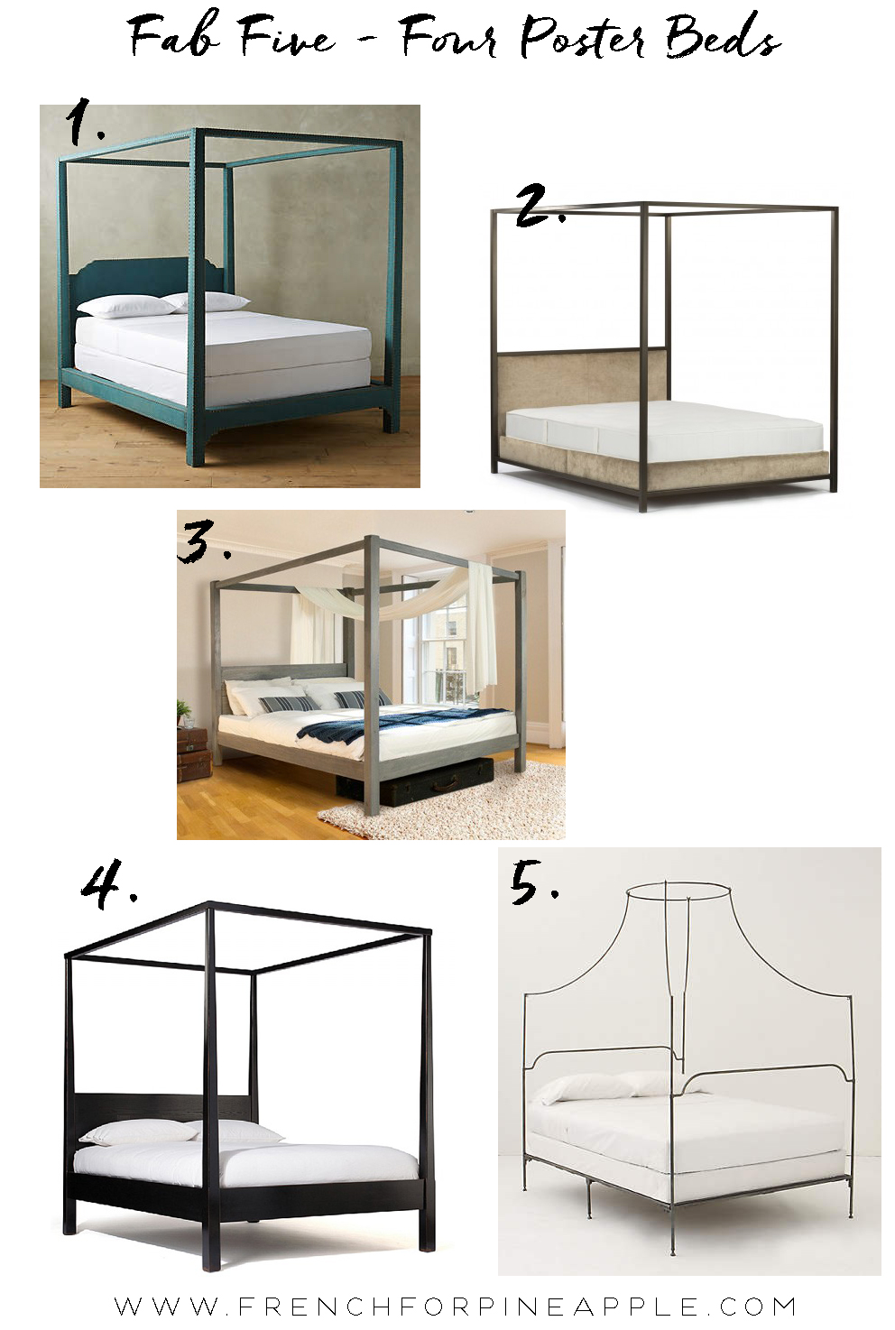 Fab Five Four Poster Beds - French For Pineapple Blog