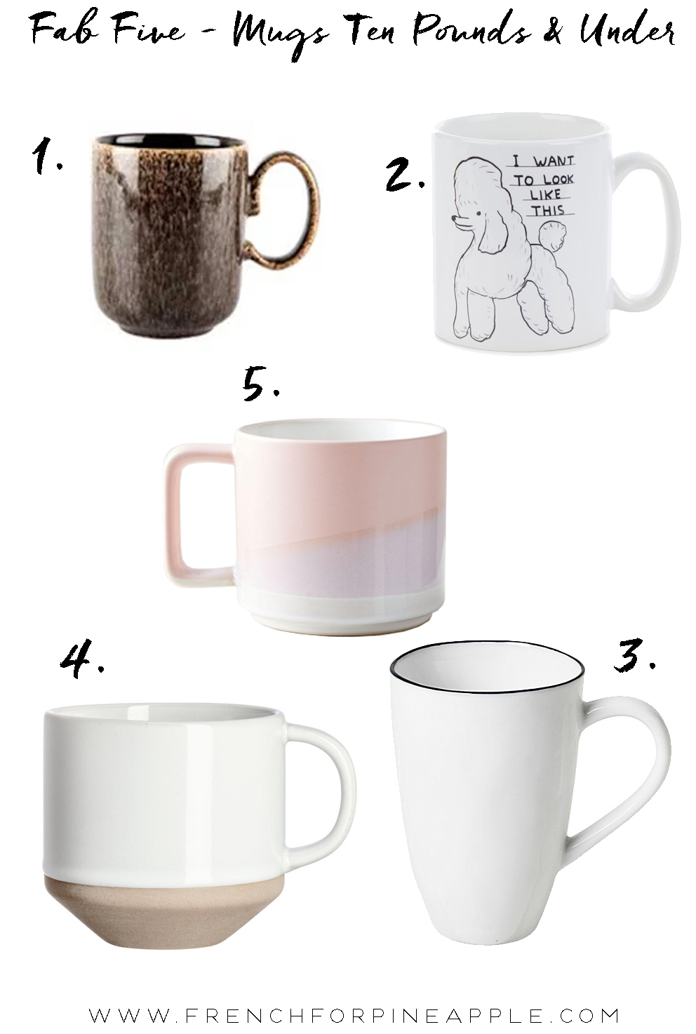 French For Pineapple Blog - Fab Five Mugs Ten Pounds And Under