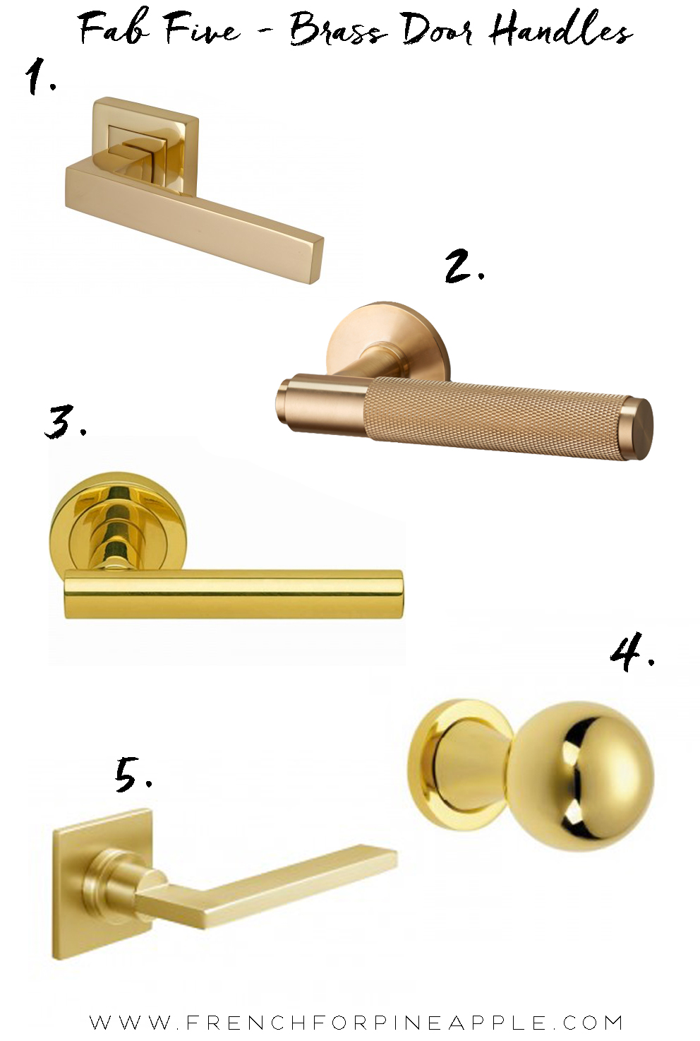 French For Pineapple Blog - Fab Five Brass Door Handles