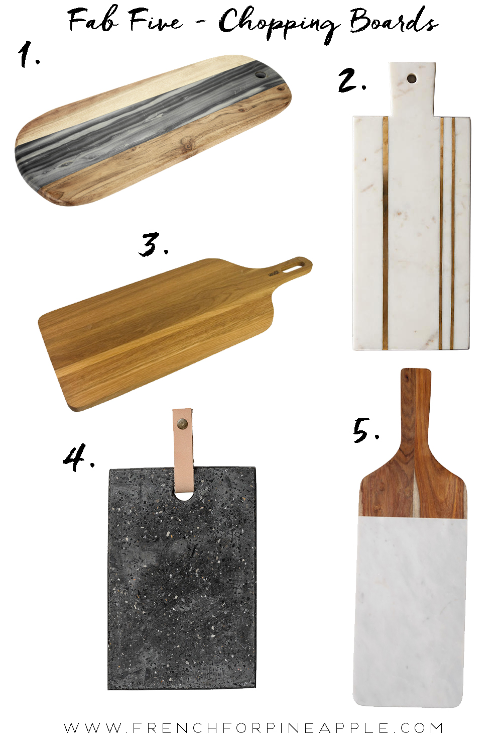 French For Pineapple Blog - Fab Five Chopping Boards