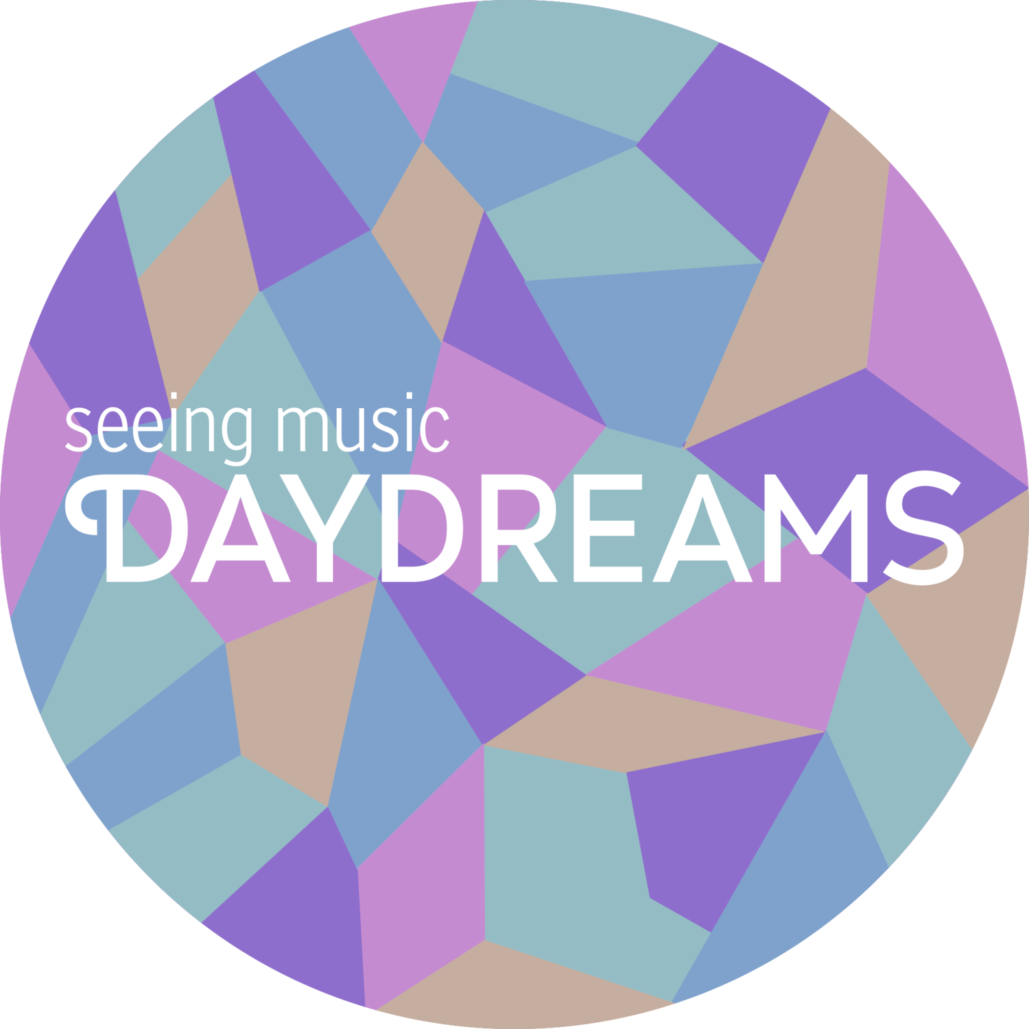 -seeing music- Daydreams