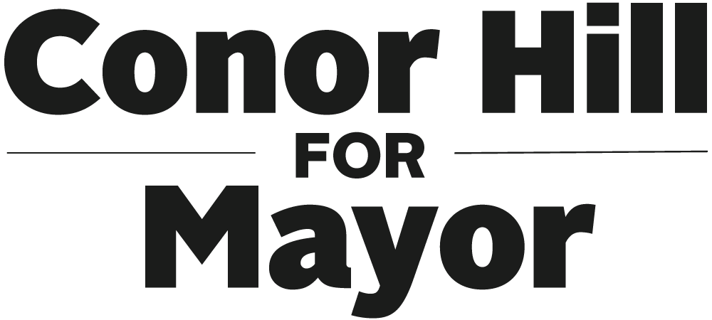 Conor Hill For Mayor