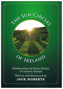 The Sun Circles of Ireland by Jack Roberts is available in Charlie Byrne's Bookshop