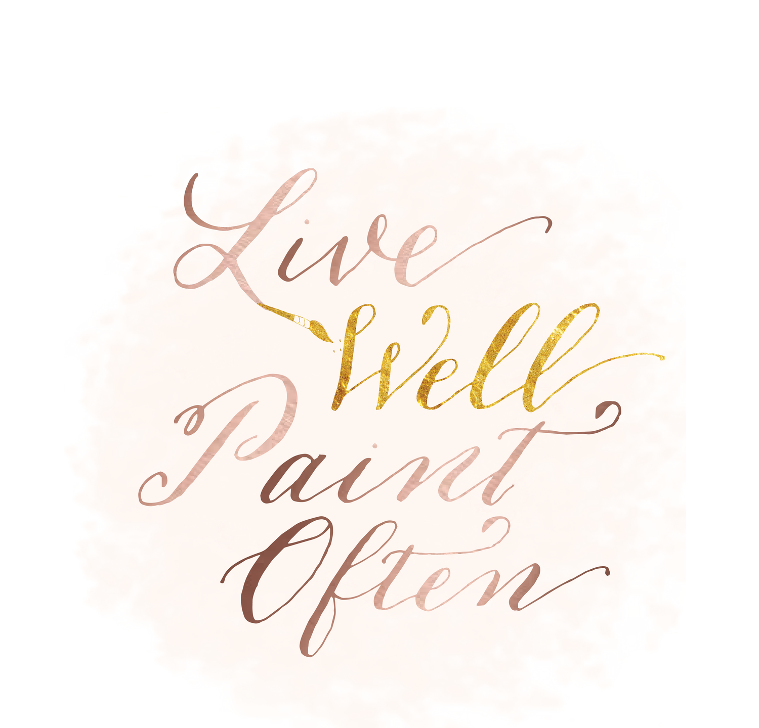 Live well paint often