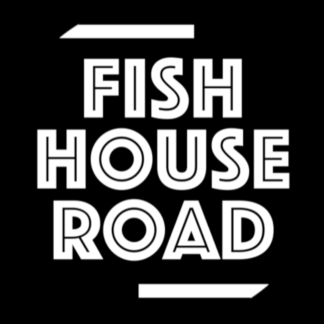 Fish House Road