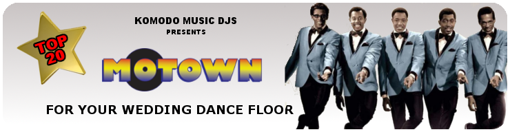Komodo Music Banner- Wedding Dancefloor blog- Motown