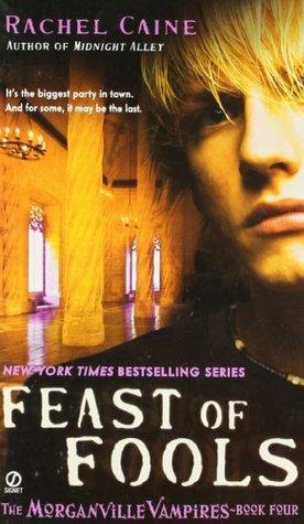 feast of fools rachel caine