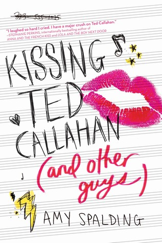 kissing ted callahan amy spalding