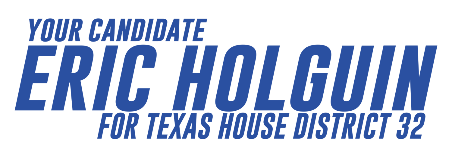 Eric Holguin for State House District 32