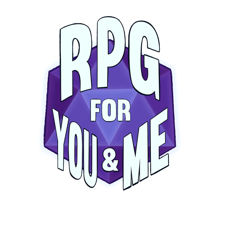 RPG For You and Me