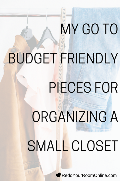 My Go To Budget Friendly Pieces for Organizing a Small Closet
