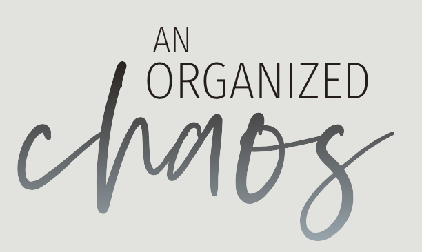 the organized chaos