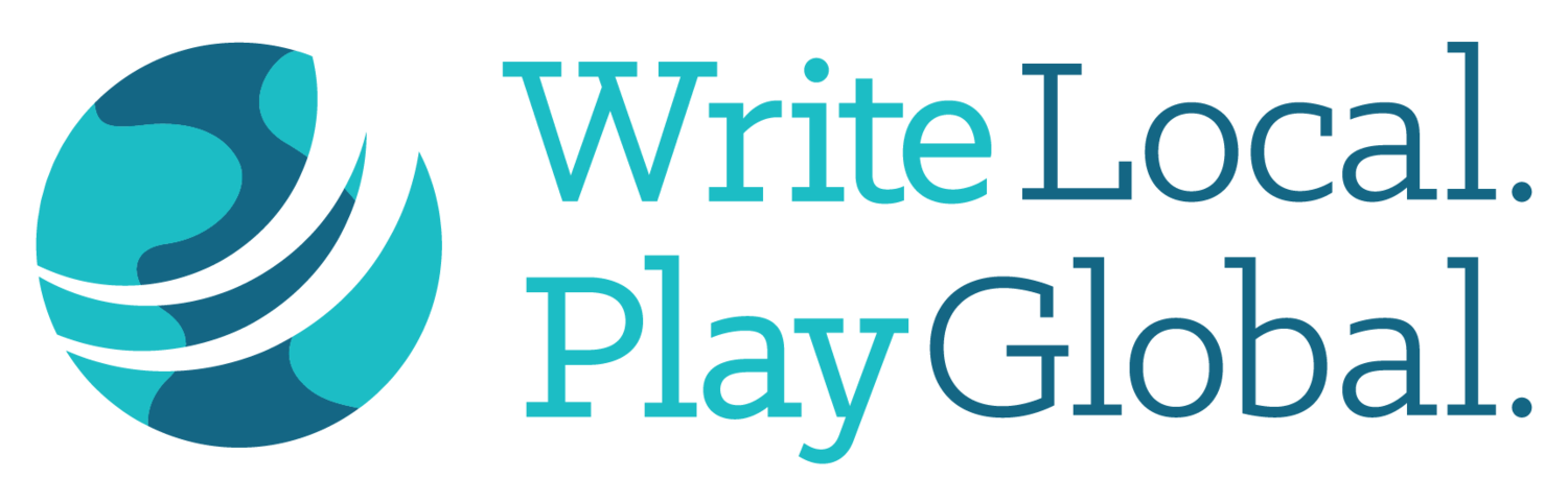 Write Local. Play Global.