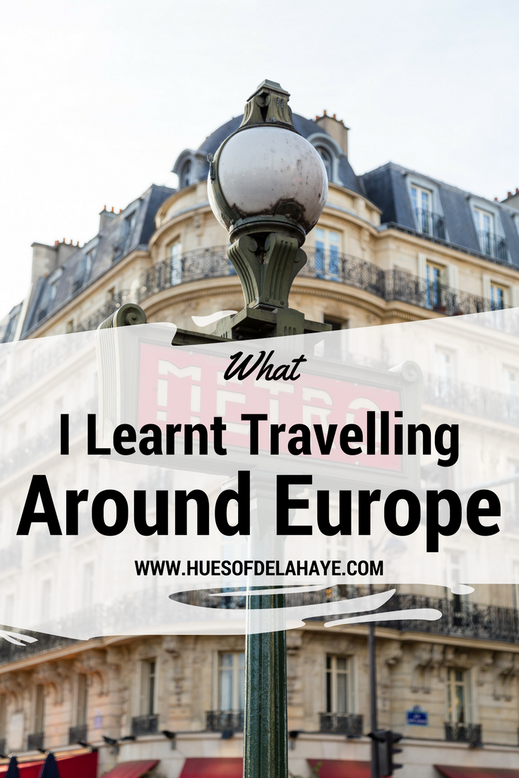 What I Learnt Travelling (Interrailing) Around Europe