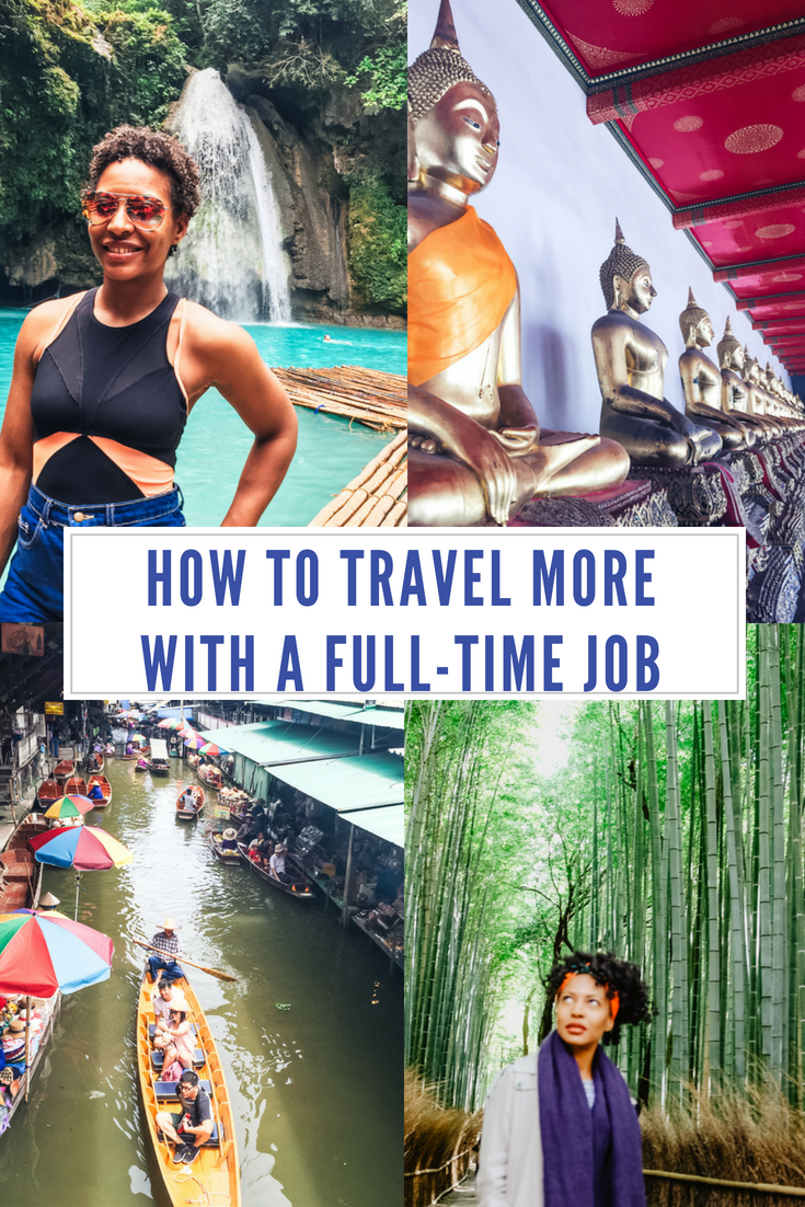 How to travel more with a full-time job| How to travel with a full-time job| how to travel tips on how to travel while having a full-time job | How to combine travel with a full-time job | How to maximise travel with a full-time job | how to travel more when you have a 9 to 5 job | everything you need to know so you can travel more | how to travel the world while working a full-time job