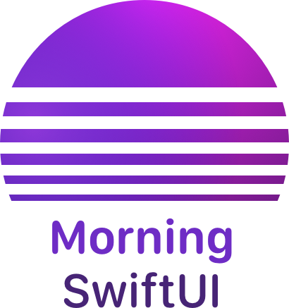 Morning SwiftUI