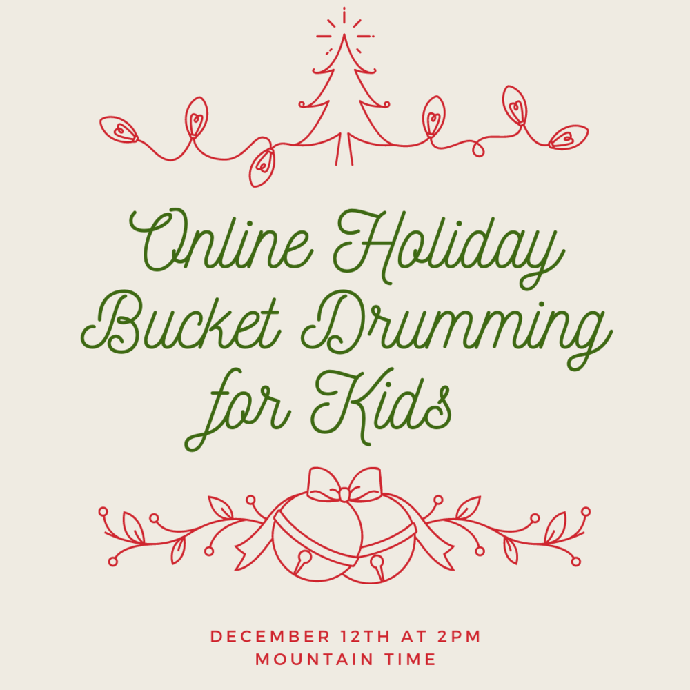 Online Holiday Bucket Drumming For Kids Rhythmic Roots Music Services Llc