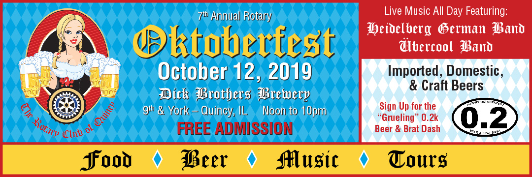 Quincy Rotary Oktoberfest Saturday, October 12, 2019