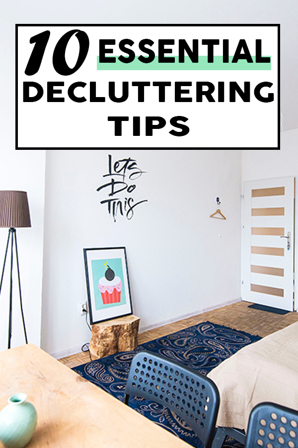 Want to make decluttering your home easier? Follow these 10 essential tips on decluttering!