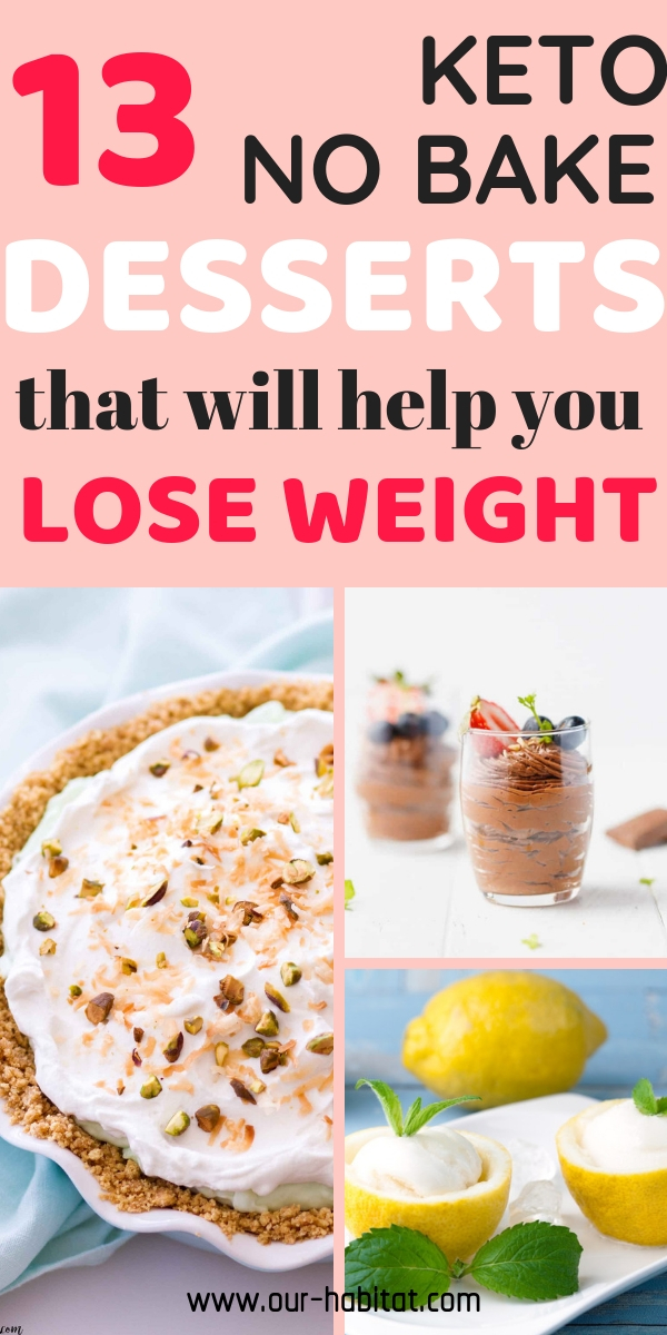 Keto dessert recipes that will help you lose weight and satisfy your sweet tooth at the same time. Best of all, they require no baking at all!