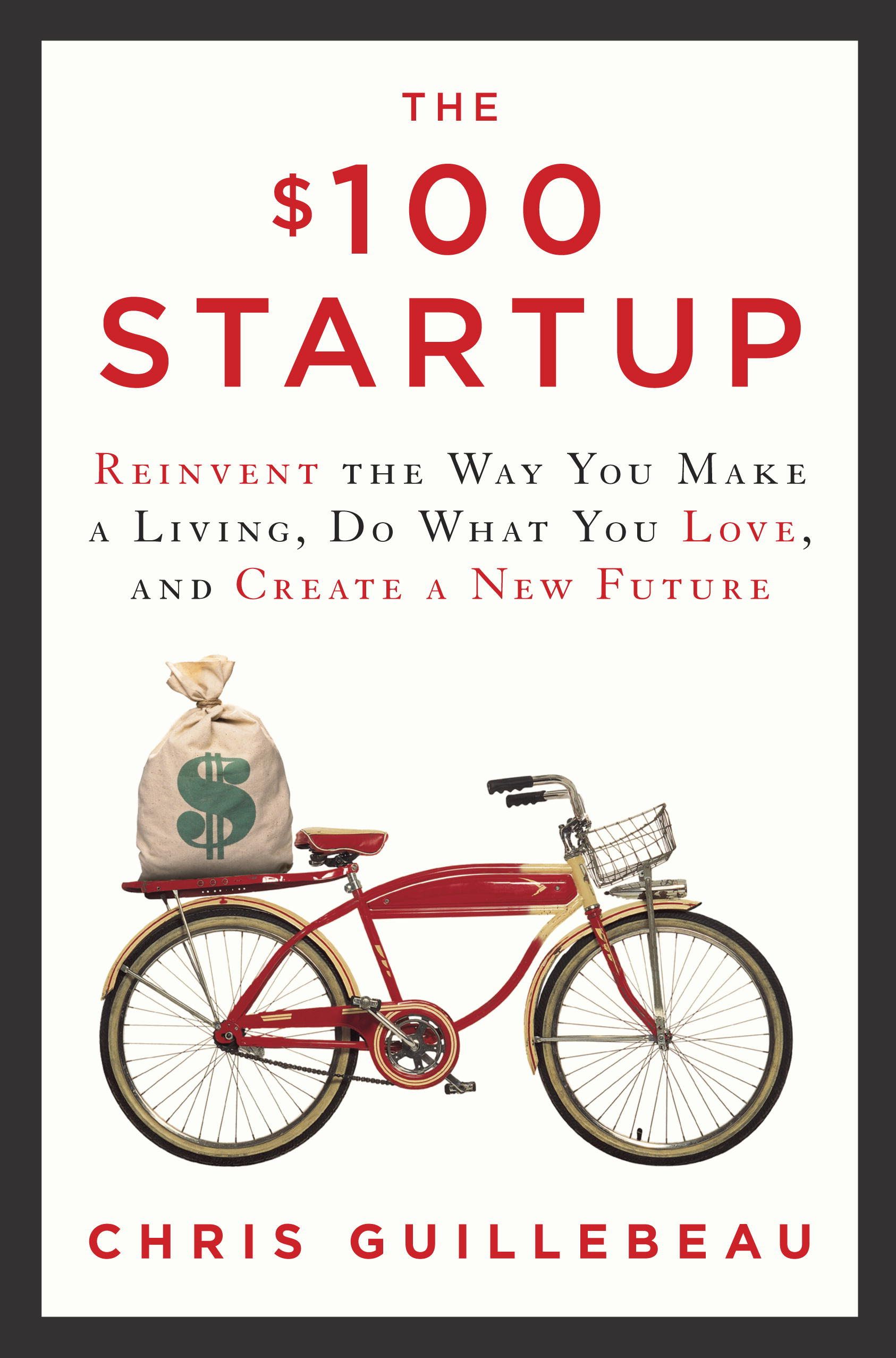 $100 Startup - Chris Guillebeau (Becoming Who You Are)