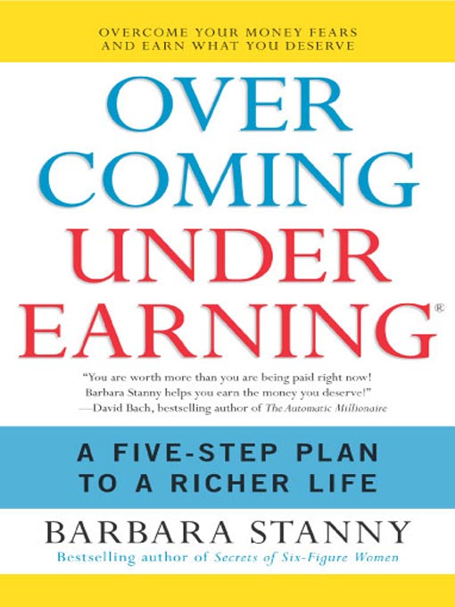 Overcoming Underearning - Barbara Stanny (Becoming Who You Are)