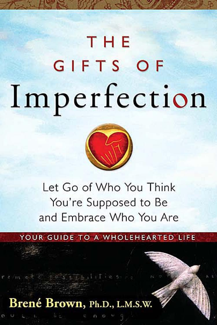 Gifts of Imperfection - Brene Brown (Becoming Who You Are)