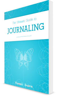 The Ultimate Guide to Journaling by Hannah Braime