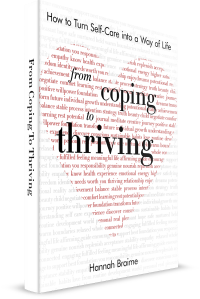 From Coping to Thriving by Hannah Braime