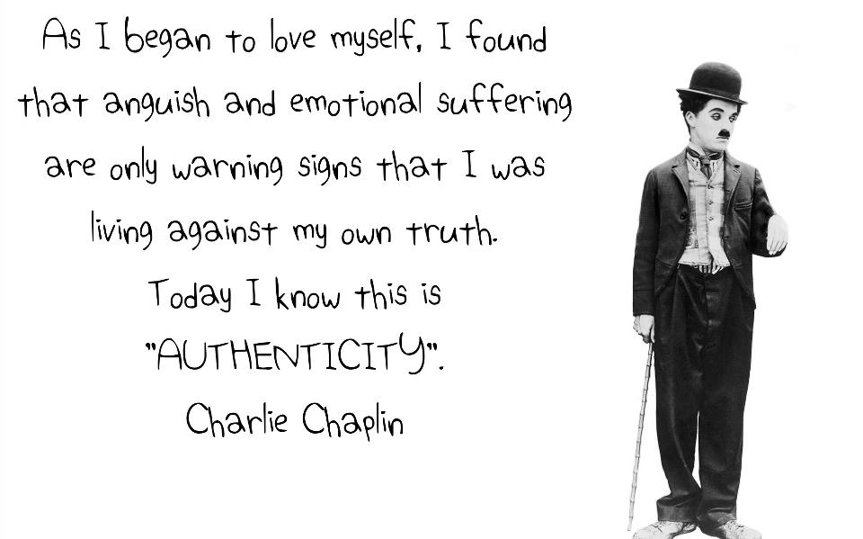 As I began to love myself I found that anguish and emotional suffering are only warning signs that I was living against my own truth today I know this is authenticity