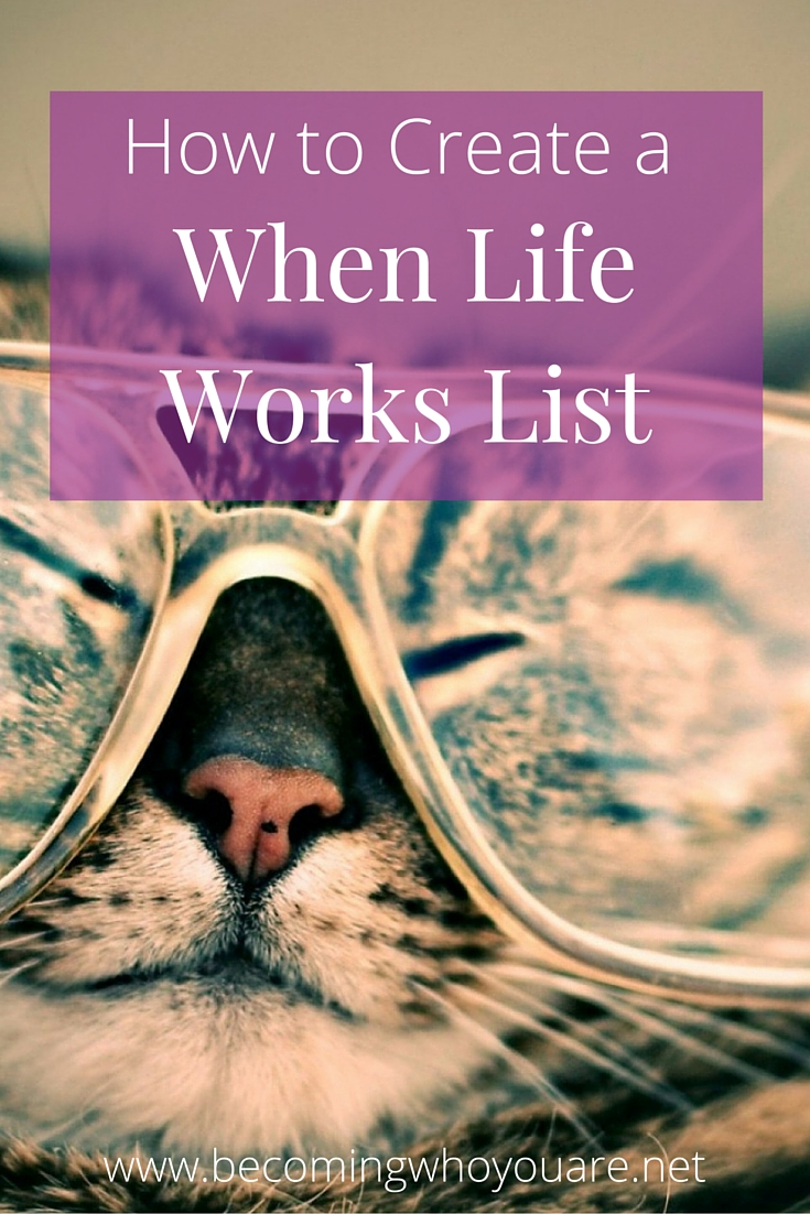 """Want to upgrade your self-care? Discover how to create a """"When Life Works"""" list"""