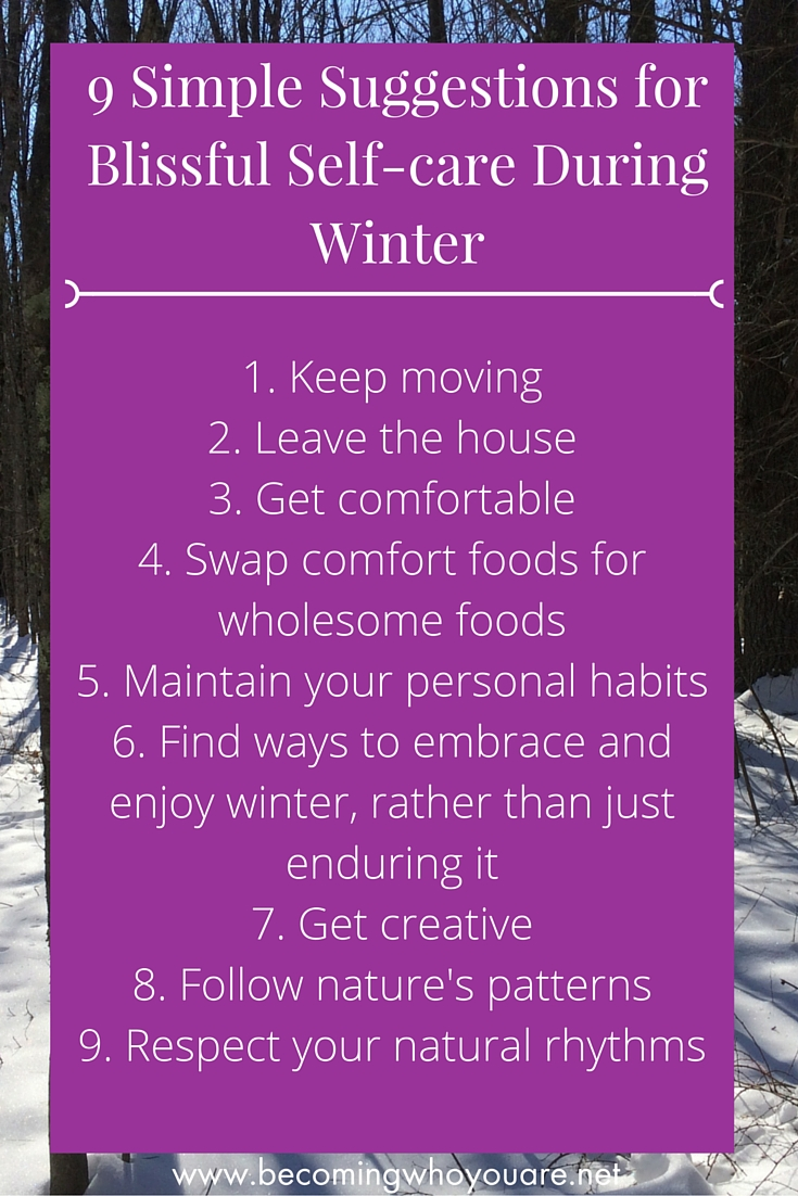 9 Simple Suggestions for Blissful Self-Care During Winter