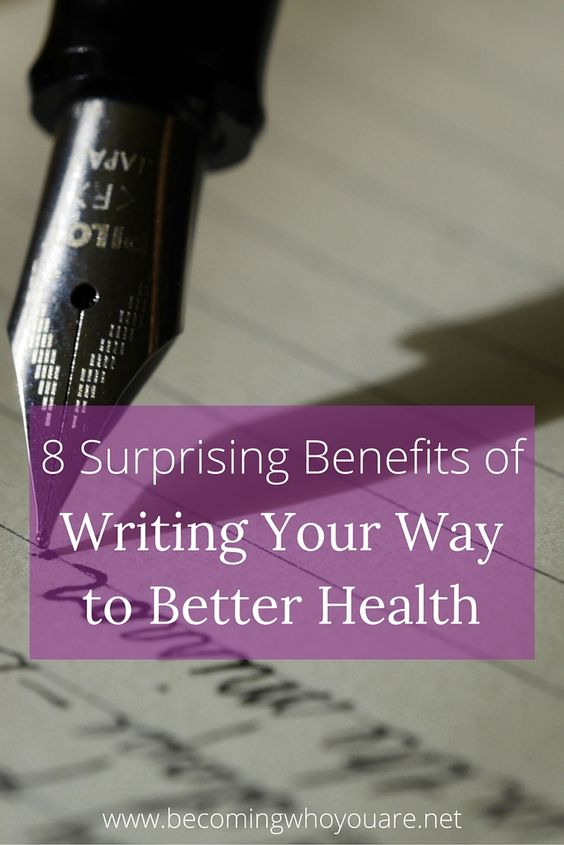 Regular writing is good for more than just clearing your head. Click the image to discover the 8 surprising benefits of writing your way to better health >>> | www.becomingwhoyouare.net