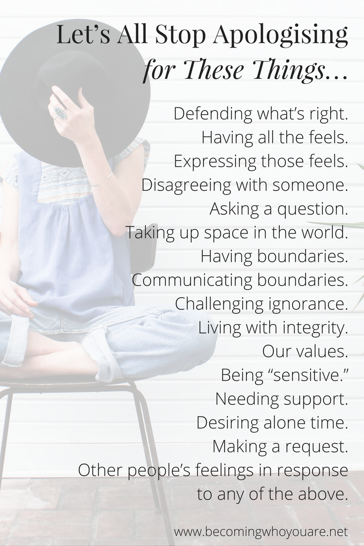"""How often do you say """"Sorry"""" when that's not really what you mean? Here's a list of things it's time to stop apologising for. Click the image to discover more >>> 