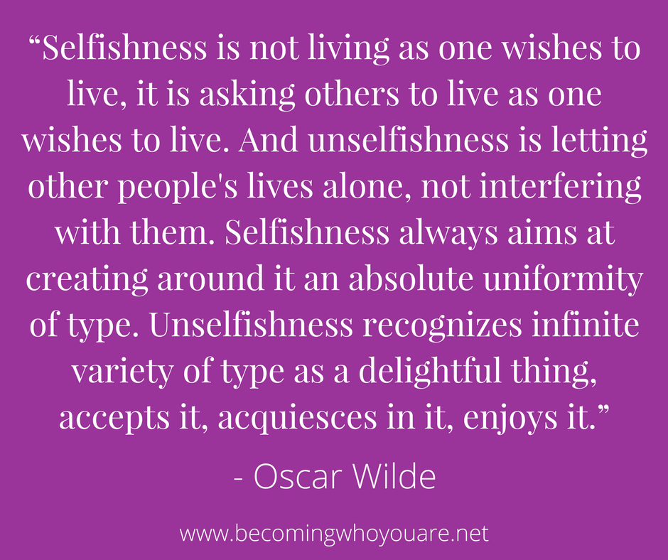 Oscar Wilde quote on selfishness