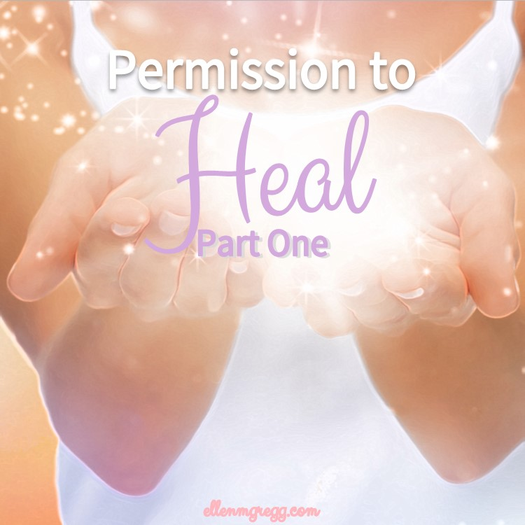 Permission to Heal, Part 1 ~ The importance of sharing energy healing with permission.