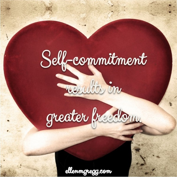 Self-commitment results in greater freedom.