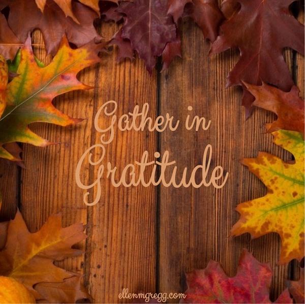 Gather in Gratitude