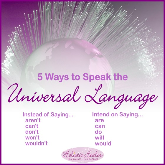 5 Ways To Speak the Universal Language | Intuitive Ellen