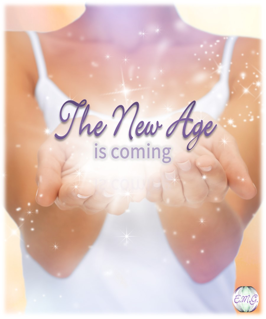 The New Age is Coming