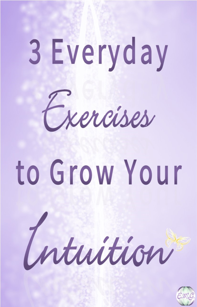 3 Everyday Exercises to Grow Your Intuition