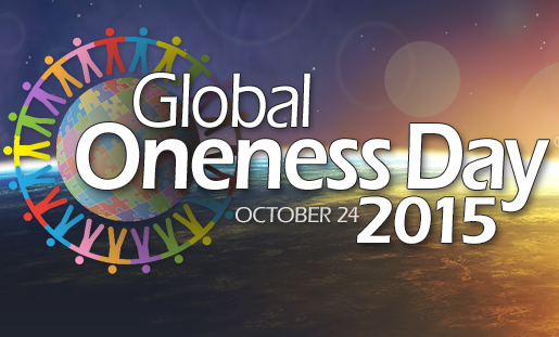 Global Oneness Day ~ October 24, 2015