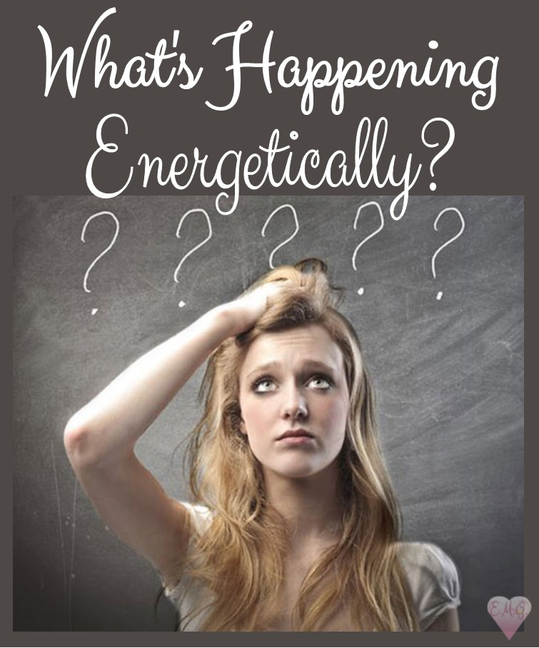 What's Happening, Energetically?