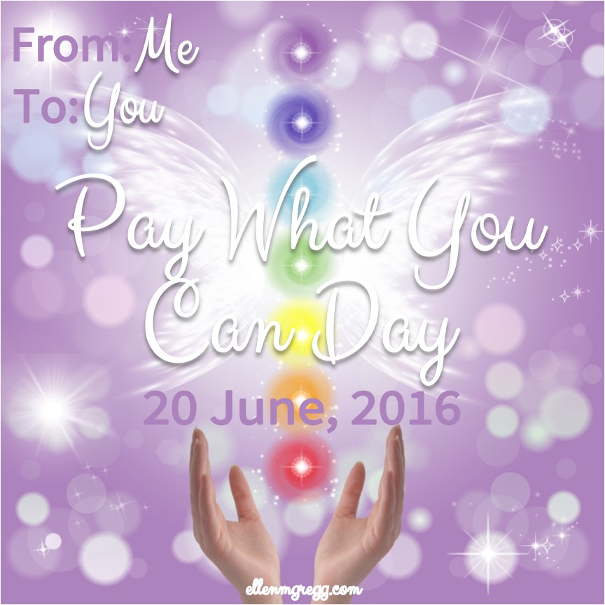 Pay What You Can Day: 20 June, 2016: Happy Solstice!