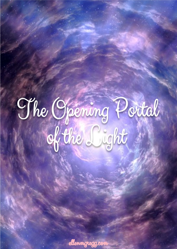 The Opening Portal of the Light