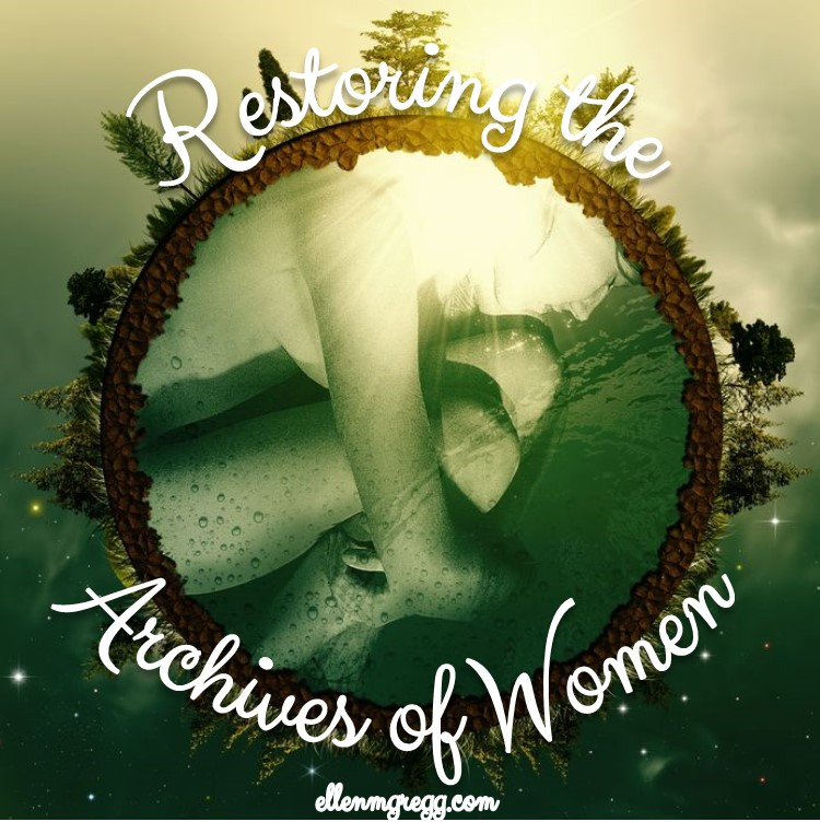 Restoring the Archives of Women
