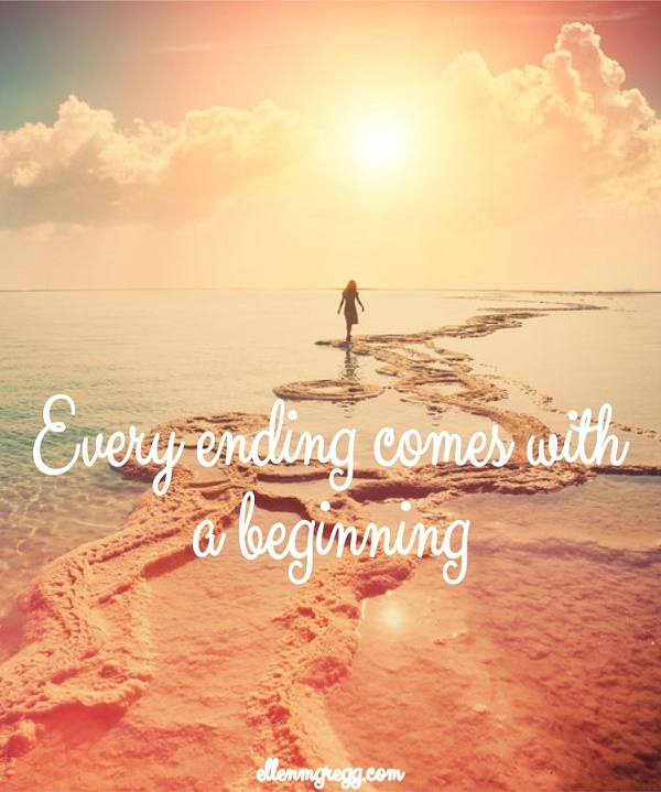 Every ending comes with a beginning