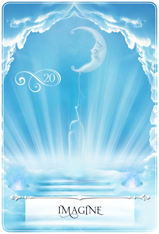 Imagine ~ The first of seven cards specific to this week's guidance message.